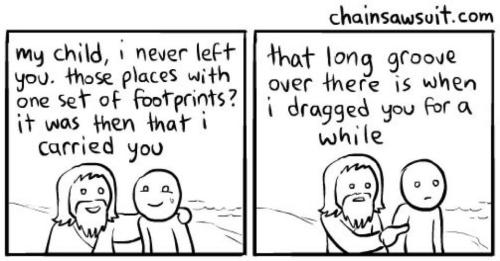 http://chainsawsuit.com/comic/2012/08/08/footprints-in-the-sand-part-1/